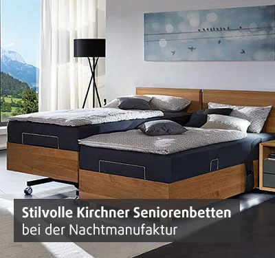 Stilvolle Kirchner Seniorenbetten bei Betten Heller