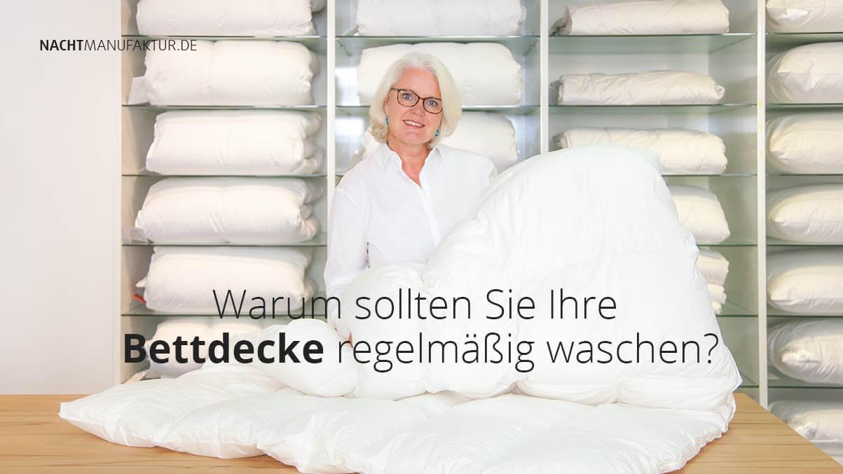 Bettdecke Waschen Wie Oft Und Warum Nachtmanufaktur