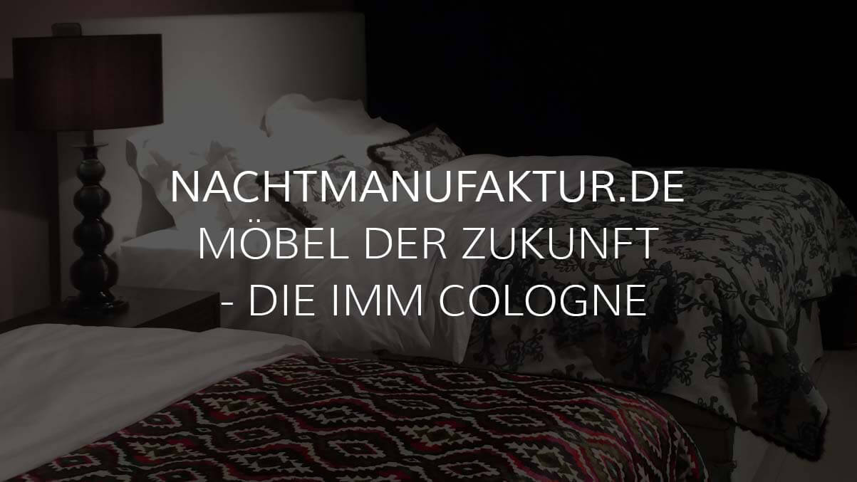 designer betten auf der imm cologne 2015 nachtmanufaktur. Black Bedroom Furniture Sets. Home Design Ideas